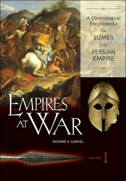 Empires at War [3 volumes]: A Chronological Encyclopedia