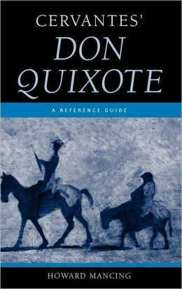 Cervantes' Don Quixote: A Reference Guide