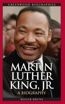 Martin Luther King, Jr.: A Biography by ...