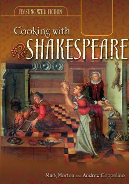 Cooking with Shakespeare