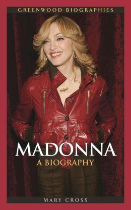 Madonna: A Biography