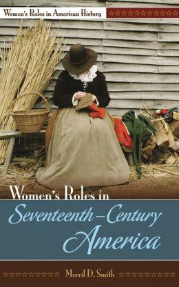 Women's Roles in Seventeenth-Century America