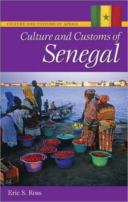 Culture and Customs of Senegal