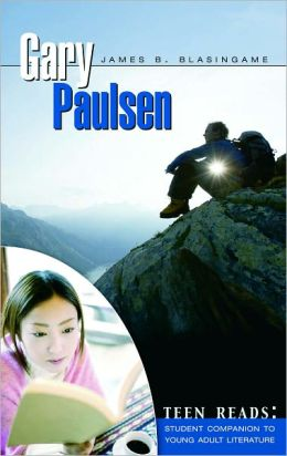 Gary Paulsen: Teen Reads: Student Companions to Young Adult Literature
