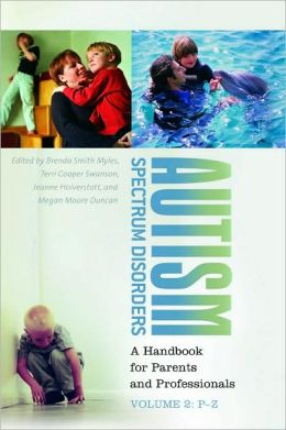 Autism Spectrum Disorders: A Handbook for Parents and Professionals