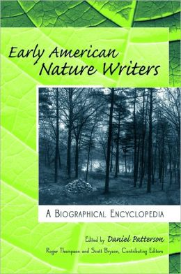 Early American Nature Writers: A Biographical Encyclopedia