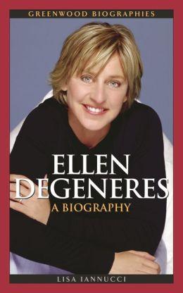 ellen degeneres biography