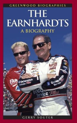 The Earnhardts: A Biography