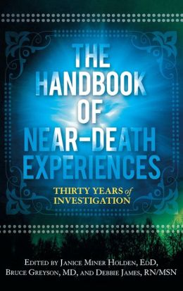 Handbook of Near-Death Experiences: Thirty Years of Investigation