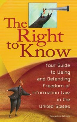 Right to Know: Your Guide to Using and Defending Freedom of Information Law in the United States