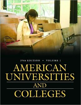 American Universities and Colleges [2 volumes]