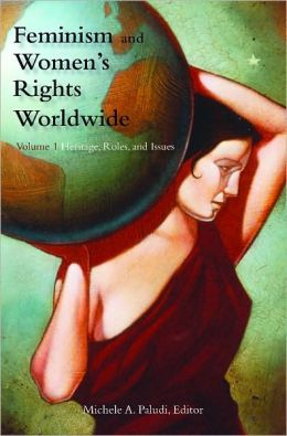 Feminism and Women's Rights Worldwide [3 volumes]: [Three Volumes]