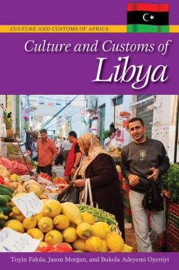 Culture and Customs of Libya