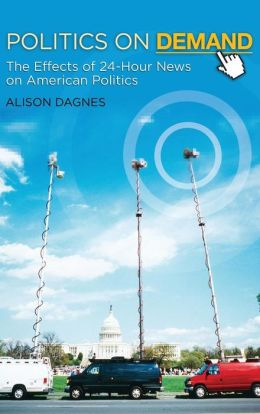 Politics on Demand: The Effects of 24-Hour News on American Politics