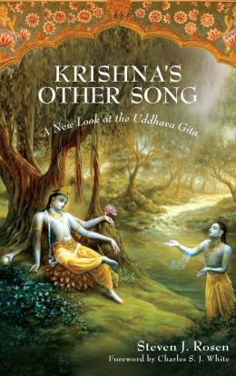 Krishna's Other Song: A New Look at the Uddhava Gita