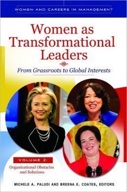 Women as Transformational Leaders [2 volumes]: From Grassroots to Global Interests