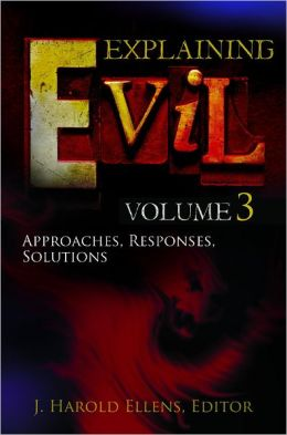 Explaining Evil [3 volumes]