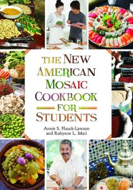 The New American Mosaic Cookbook for Students