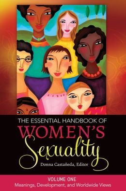 The Essential Handbook of Women's Sexuality [2 volumes]
