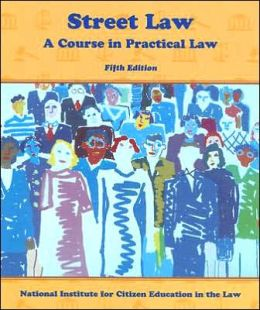 Street Law: A Course in Practical Law