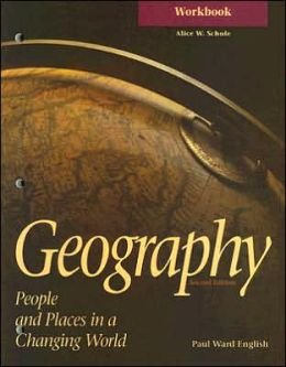 Geography Workbook: People and Places in a Changing World