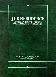 Jurisprudence: Contemporary Readings, Problems and Narratives