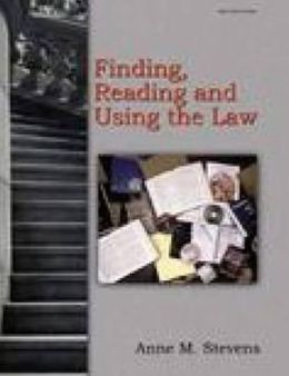 Finding, Reading and Using the Law