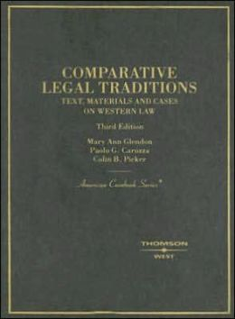 Comparative Legal Traditions:Text, Materials and Cases on Western Law