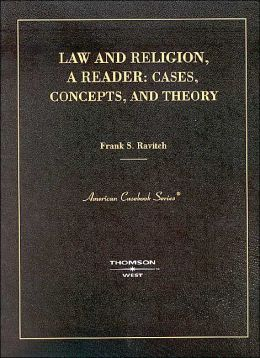 Law and Religion, A Reader:Concepts, Cases and Theory