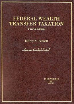 Federal Wealth Transfer Taxation