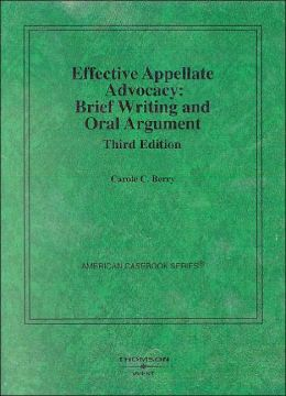 Effective Appellate Advocacy:Brief Writing and Oral Argument