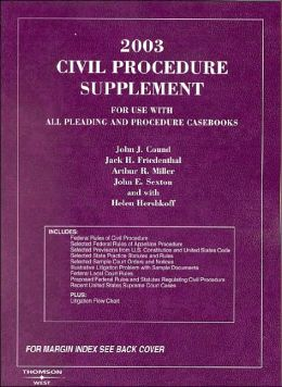 2003 Civil Procedure Supplement for use with all Pleading and Procedure Casebooks