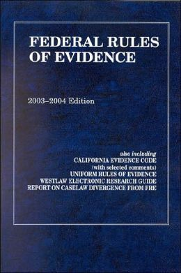 Federal Rules of Evidence 2003-2004 (Statutes Series)