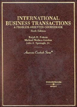 International Business Transactions (American Casebook Series): A Problem-Oriented Coursebook