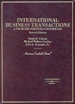International Business Transactions, A Problem-Oriented Coursebook