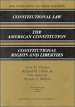 Constitutional Law -2004 Supplement