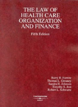 The\Law of Health Care Organization and Finance