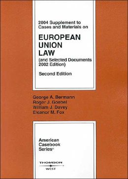 2004 Supplement to Cases and Materials on European Union Law