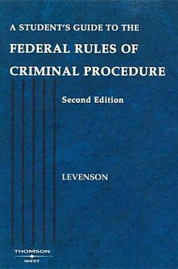 A\Student's Guide to the Rules of Criminal Procedure