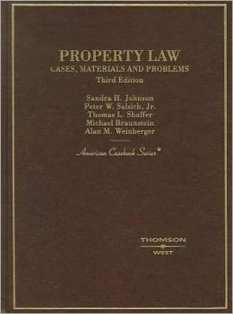 Property Law, Cases, Materials and Problems