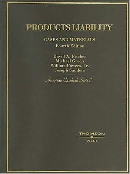 Cases and Materials on Products Liability