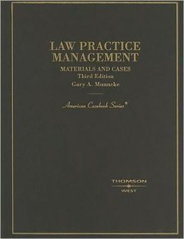 Law Practice Management:Materials and Cases