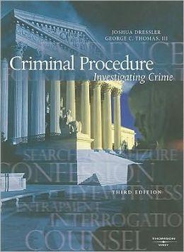 Criminal Procedure:Investigating Crime