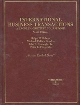 International Business Transactions:A Problem-Oriented Coursebook