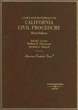 California Civil Procedure:Cases and Materials
