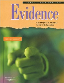 Black Letter Outline on Evidence