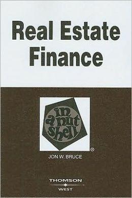 Real Estate Finance in a Nutshell