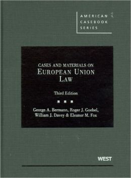 Cases and Materials on European Union Law, 3d