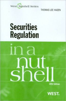 Securities Regulation in a Nutshell, 10th