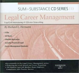 Legal Career Management: Legal Job Interviewing and Effective Networking